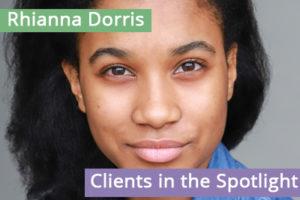 Clients in the Spotlight: Rhianna Dorris